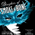 Daughter of Smoke and Bone (       UNABRIDGED) by Laini Taylor Narrated by Khristine Hvam