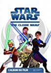 STAR WARS CLONE WARS : L'ALBUM DU FILM