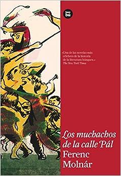 Los muchachos de la calle Pál (EXIT Récord) (Spanish Edition