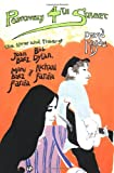 Positively 4th Street: The Lives and Times of Joan Baez, Bob Dylan, Mimi Baez Farina, and Richard Farina (086547642X) by Hajdu, David