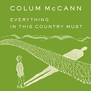 Everything in This Country Must Audiobook