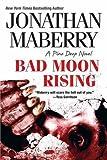 Bad Moon Rising (A Pine Deep Novel)