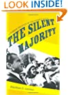 The Silent Majority: Suburban Politics in the Sunbelt South (Politics and Society in Twentieth Century America)