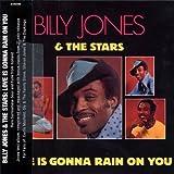 echange, troc Billy Jones & The Stars - Love Is Gonna Rain On You