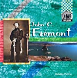 John C. Fremont (Checkerboard Biography Library) by Kristin Petrie (2004-03-06)