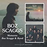 Moments/Boz Scaggs And Band