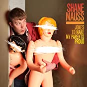 Jokes to Make My Parents Proud | [Shane Mauss]