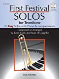 img - for First Festival Solos for Trombone (20 Easy Solos with Piano Accompaniments) book / textbook / text book