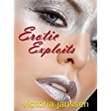 Erotic Exploits: 7 Hot and Fantastical Lesbian Tales: The Best of Elspeth Potter/Victoria Janssen (English Edition)di Victoria Janssen