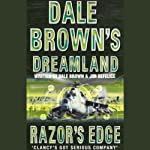 Dreamland: Razor's Edge (       ABRIDGED) by Dale Brown Narrated by David McCallum