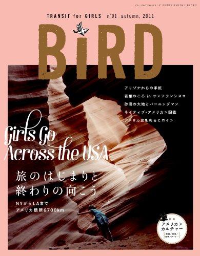 Bird TRANSIT for girls 2011年 10月号 [雑誌]