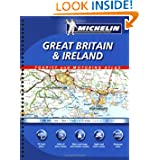 Michelin Great Britain & Ireland Tourist and Motoring Atlas (Michelin Tourist and Motoring Atlas : Great Britain...