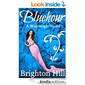 Bluehour (Watermagic Series Book 1)