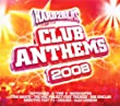 Hard2Beat Club Anthems 2008