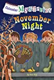 Calendar Mysteries #11: November Night (A Stepping Stone Book(TM))