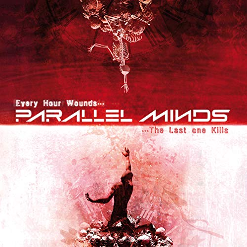 CD : Parallel Minds - Every Hour Wounds The Last (United Kingdom - Import)