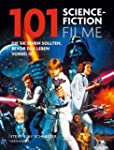 101 Science Fiction Filme: Die Sie se...