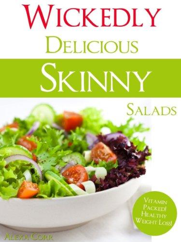 Alexa Corr - Wickedly Delicious Skinny Salad