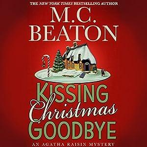 Kissing Christmas Goodbye Audiobook