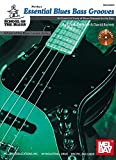 Essential Blues Bass Grooves Book/CD Set An Essential Study of Blues Grooves for the Bass (School of the Blues Lesson) (Paperback)