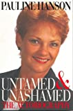 img - for Untamed and Unashamed: The Autobiography book / textbook / text book