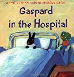 Gaspard in the Hospital (The Misadventures of Gaspard and Lisa)