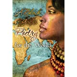A Black Girl's Poetry for the World ~ Kimberly  LaRocca