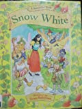 Snow White: And the Seven Dwarfs (A Storyteller Book)