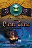 img - for Pirate Curse (The Wave Walkers Book One) book / textbook / text book