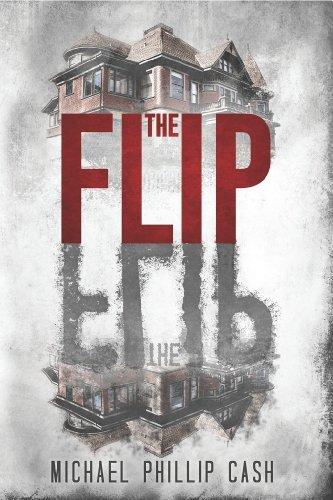 The Flip by  Michael Phillip Cash ebook deal
