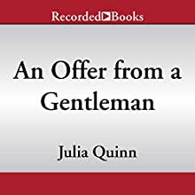 An Offer from a Gentleman | Livre audio Auteur(s) : Julia Quinn Narrateur(s) : Rosalyn Landor