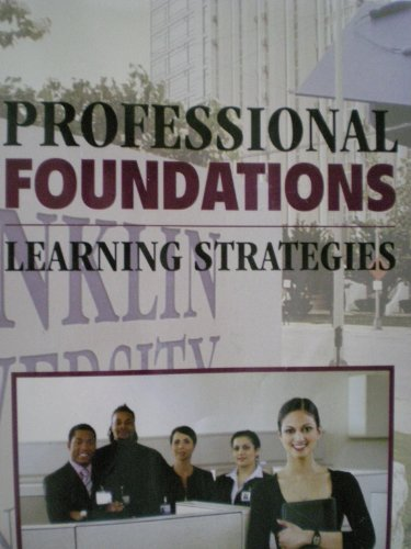 Professional Foundations Learning Strategies - Franklin...