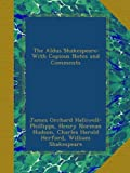 img - for The Aldus Shakespeare: With Copious Notes and Comments book / textbook / text book