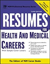 Resumes for Health and Medical Careers by Editors of VGM Career Books