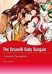 THE BRUNELLI BABY BARGAIN (Harlequin...