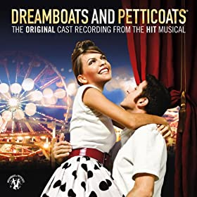 Dreamboats And Petticoats The Cast Recording
