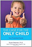 img - for The Case for the Only Child: Your Essential Guide book / textbook / text book