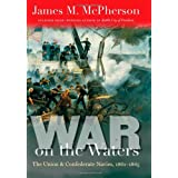 War on the Waters: The Union and Confederate Navies, 1861-1865 (Littlefield History of the Civil War Era) ~ James M. McPherson