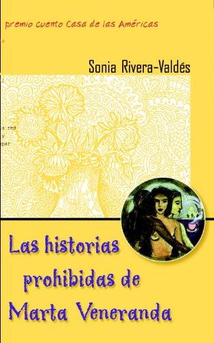 Las Historias Prohibidas de Marta Veneranda: Cuentos (Spanish Edition)