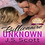 Billionaire Unknown: The Billionaire's Obsession, Blake | J. S. Scott