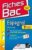 Fiches Bac Espagnol Tle toutes séries: Fiches de cours - Terminale toutes séries