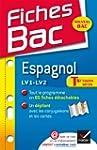 Fiches Bac Espagnol Tle toutes s�ries...