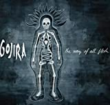 The Way of All Flesh by Gojira (2008) Audio CD