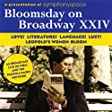 Bloomsday on Broadway XXIV: Love! Literature! Language! Lust! Leopold's Women Bloom
