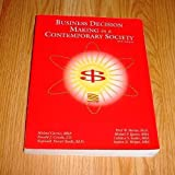 img - for Business Decision Making in a Contemporary Society - Fourth Edition book / textbook / text book