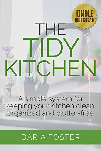 Ebook The Tidy Kitchen A Simple System For Keeping Your