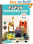 Paper Wonderland: 32 Terribly Cute To...