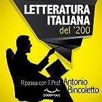 Letteratura italiana del '200: Ripassa con il Prof. | Antonio Bincoletto