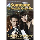 Someone To Watch Over Me ~ Emma Carlyle