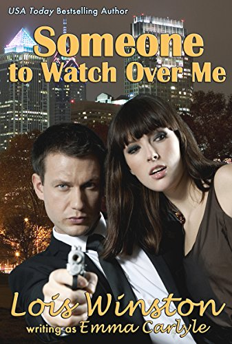 Book: Someone To Watch Over Me by Emma Carlyle